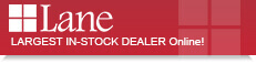 Largest In-Stock Dealer Online of Lane