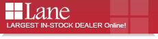 Largest In-Stock Dealer Online of Lane