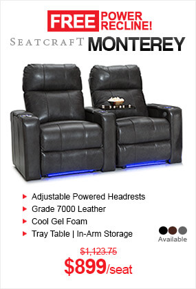 Free Power Recline on all Seatcraft Monterey Home Theater Seats!