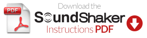 SoundShaker Instructions